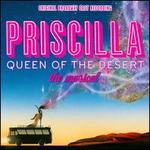 Priscilla Queen of the Desert: The Musical [Original Broadway Cast]