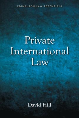 Private International Law Essentials - Hill, David