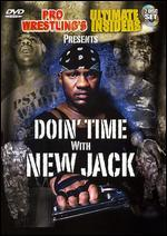 Pro Wrestling's Ultimate Insiders Presents: Doin' Time with New Jack