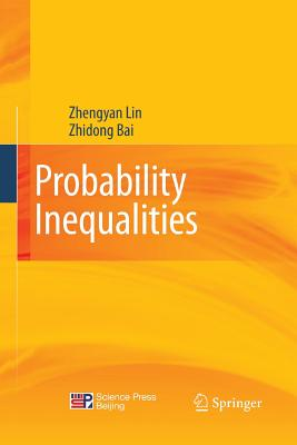 Probability Inequalities - Lin, Zhengyan, and Bai, Zhidong