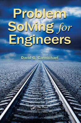Problem Solving for Engineers - Carmichael, David G.