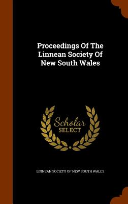 Proceedings of the Linnean Society of New South Wales - Linnean Society of New South Wales (Creator)