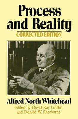 Process and Reality - Whitehead, Alfred North