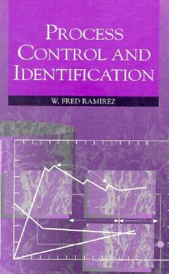 Process Control and Identification - Ramirez, W Fred