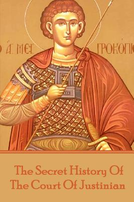 Procopius - The Secret History of the Court of Justinian - Procopius