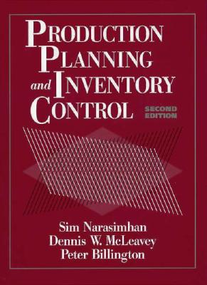 Production Planning and Inventory Control - Narasimhan, Seetharama L, and Narasimhan, Sim, and McLeavy, Dennis W