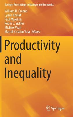 Productivity and Inequality - Greene, William H (Editor), and Khalaf, Lynda (Editor), and Makdissi, Paul (Editor)