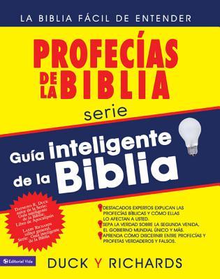 Profecias de La Biblia: Guia Inteligente de La Biblia - Richards, Larry, Dr.