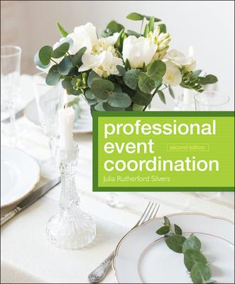 Professional Event Coordination - Silvers, Julia Rutherford, and Goldblatt, Joe