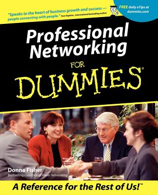 Professional Networking for Dummies - Fisher, Donna, and Fisher, Nancy
