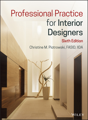 Professional Practice for Interior Designers - Piotrowski, Christine M
