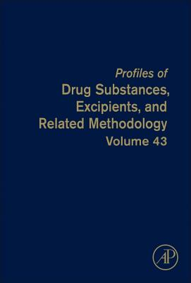 Profiles of Drug Substances, Excipients, and Related Methodology: Volume 43 - Brittain, Harry G. (Editor)