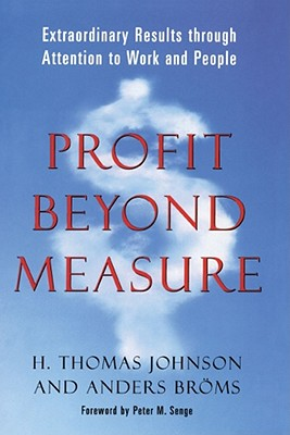Profit Beyond Measure - Johnson, H Thomas