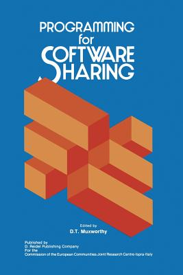 Programming for Software Sharing - Muxworthy, D T (Editor)