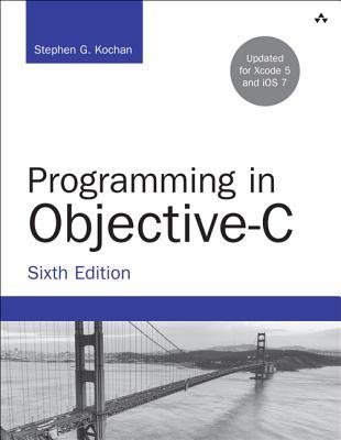 Programming in Objective-C - Kochan, Stephen