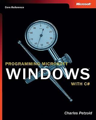 Programming Microsofta Windowsa with C# - Petzold, Charles, and Microsoft Corporation