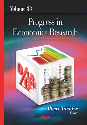 Progress in Economics Research: Volume 33 - Tavidze, Albert (Editor)