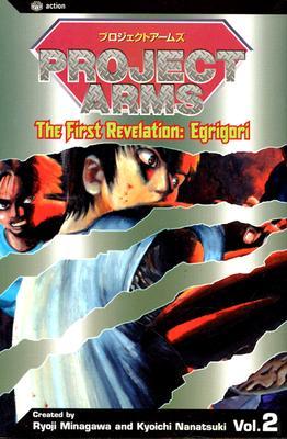 Project Arms, Vol. 2: Egrigori - Nanatsuki, Kyoichi (Creator), and Minagawa, Ryoji (Creator)