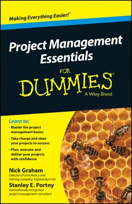 Project Management Essentials For Dummies, Australian and New Zealand Edition - Graham, Nick, and Portny, Stanley E.