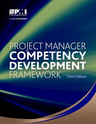 Project Manager Competency Development Framework - Project Management Institute