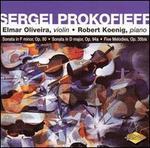 Prokofieff: Sonata in F minor, Op. 80; Sonata in D major, Op. 94a; Five Melodies, Op. 35bis