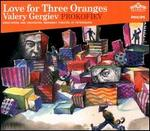 Prokofiev: Love for Three Oranges