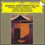 Prokofiev: String Quartets Nos. 1 & 2; Sonata for 2 Violins