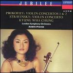 Prokofiev: Violin Concertos 1 & 2; Stravinsky: Violin Concerto