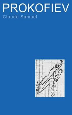 Prokofiev - Samuel, Claude, and John, Miriam (Translated by)