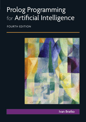 Prolog Programming for Artificial Intelligence - Bratko, Ivan