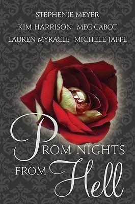 Prom Nights from Hell - Meyer, Stephenie