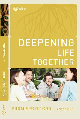 Promises of God (Deepening Life Together) 2nd Edition - Lifetogether