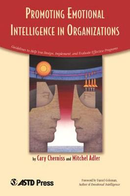 Promoting Emotional Intelligence in Organizations - Cherniss, Cary, Professor