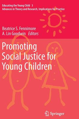 Promoting Social Justice for Young Children - Fennimore, Beatrice S (Editor)