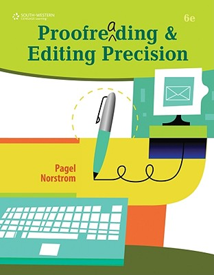 Proofreading & Editing Precision - Pagel, Larry G, and Norstrom, Barbara