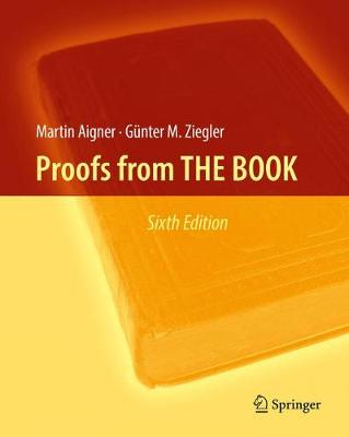 Proofs from THE BOOK - Aigner, Martin, and Ziegler, Gunter M.