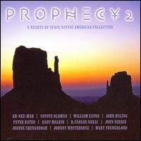 Prophecy 2: A Hearts of Space Native American Collection - Various Artists