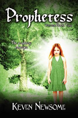 Prophetess (Winter Book 2) - Newsome, Keven