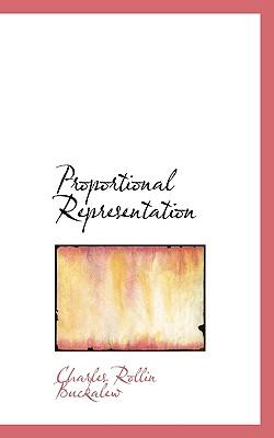 Proportional Representation - Buckalew, Charles Rollin