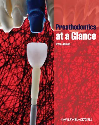 Prosthodontics at a Glance - Ahmad, Irfan