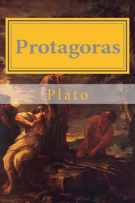 Protagoras - Plato, and Hollybook (Editor), and Taylor, Thomas (Translated by)