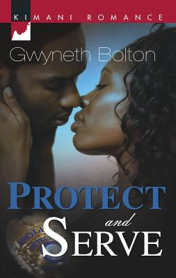 Protect and Serve - Bolton, Gwyneth