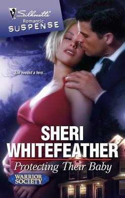 Protecting Their Baby - WhiteFeather, Sheri