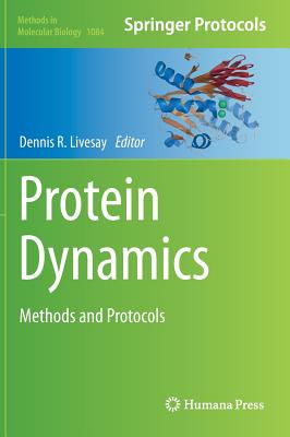 Protein Dynamics: Methods and Protocols - Livesay, Dennis R (Editor)