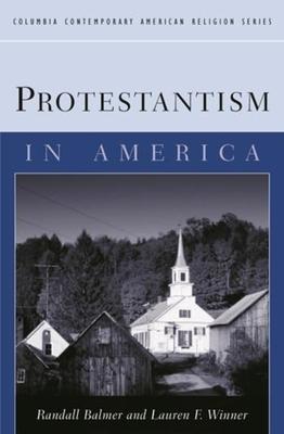 Protestantism in America - Balmer, Randall