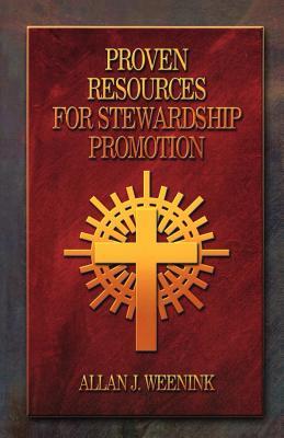 Proven Resources For Stewardship Promotion - Weenink, Allan J