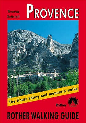 Provence: Rother Walking Guide - Rettstatt, A., and Pearson, Tony (Translated by)
