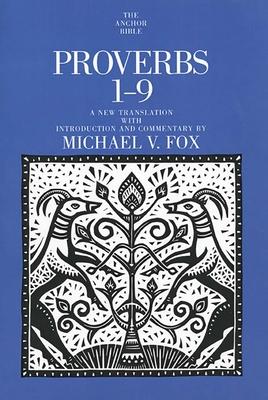 Proverbs 1-9 - Fox, Michael V