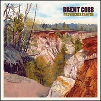 Providence Canyon - Brent Cobb