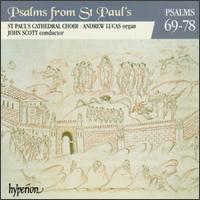 Psalms from St. Paul's, Vol. 6: Psalms 69-78 - Andrew Lucas (organ); St. Paul's Cathedral Choir, London (choir, chorus)